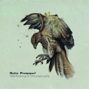 HelloPiedpiper BirdsongsWarsounds